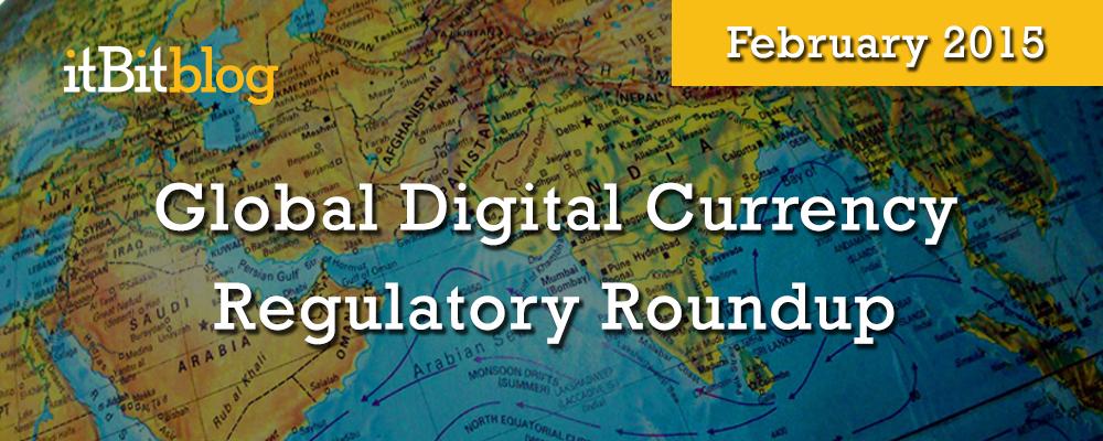 GlobalDigitalCurrencyRegulatoryRoundup-02-2015